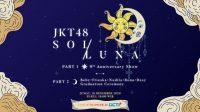 SOL/LUNA Tajuk Konser Anniversary Sekaligus Graduation Ceremony JKT48