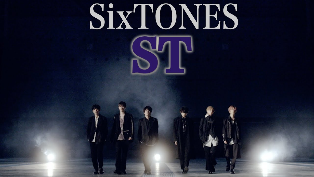 SixTONES ST Music Video YouTube Ver. from Album 1ST