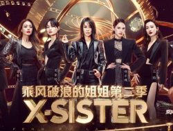 Sisters Who Make Waves Season 2 Debutkan Kembali Girl Grup 'X-SISTER', Ini Dia Para Membernya!